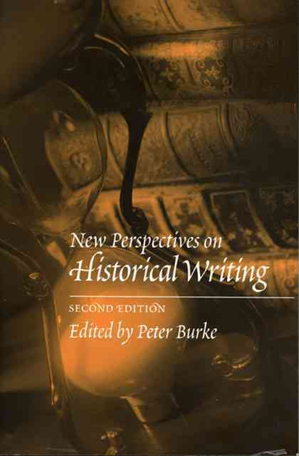 New Perspectives on Historical Writing By Burke, Peter (EDT)